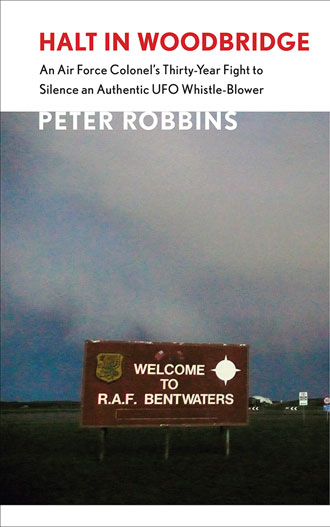 Halt at Woodbridge | UFO Whistle-Blower Silenced with Peter Robbins on Inception Radio Network